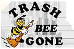 Trash Bee Gone
